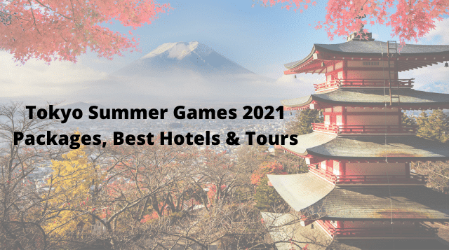 Tokyo Summer Games Packages 2021