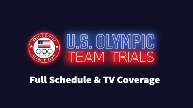 U.S. Olympic Trials Schedule 202