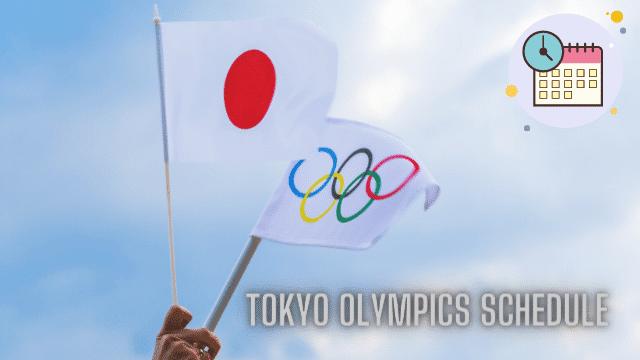 Olympics 2021 Schedule