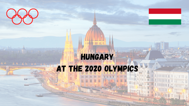 Watch Olympics 2021 in Hungary