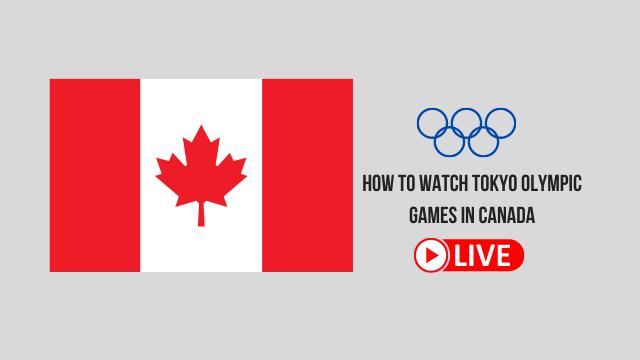 olympics 2021 live canada