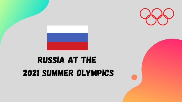 Olympics 2021 at Russia