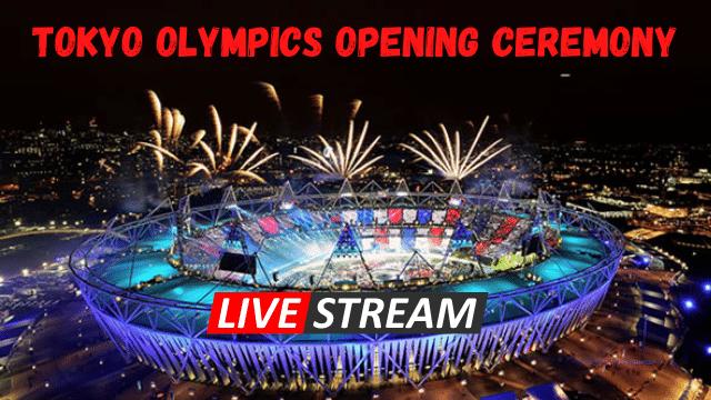 Olympics Opening Ceremony 2021 Live